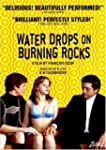 Water Drops on Burning Rocks (Widescr...