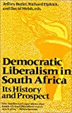 img - for Democratic Liberalism in South Africa: Its History and Prospect book / textbook / text book