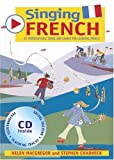 img - for Singing French: 22 Photocopiable Songs and Chants for Learning French (Singing Languages) book / textbook / text book