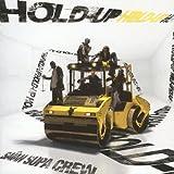 echange, troc Saian Supa Crew - Hold up