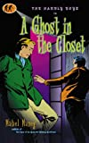 A Ghost in the Closet: A Hardly Boys Mystery