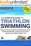 The Complete Guide to Triathlon Swimm...