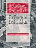 img - for The Cued Speech Resource Book for Parents of Deaf Children book / textbook / text book