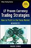 17 Proven Currency Trading Strategies, + Website: How to Profit in the Forex Market (Wiley Trading)