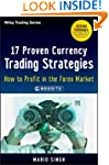 17 Proven Currency Trading Strategies...
