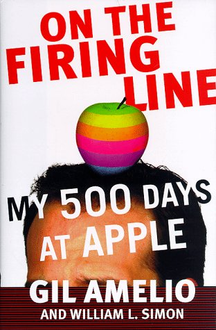 On the Firing Line: My 500 Days at Apple