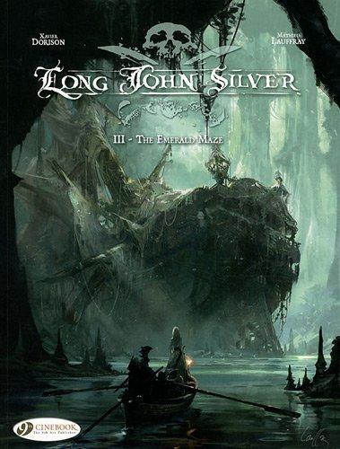 long-john-silver-vol3-the-emerald-maze-by-xavier-dorison-mathieu-lauffray-2011-paperback