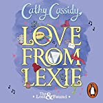 Love from Lexie: The Lost and Found | Cathy Cassidy