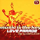 Various Love Parade-Music is the Key (1999)