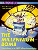 img - for The Millennium Bomb: Countdown to a 400 Billion Catastrophe (A Vision investigation) book / textbook / text book