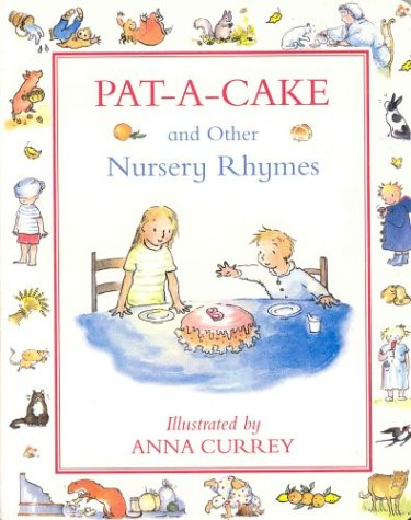 Pat-A-Cake And Other Nursery Rhymes