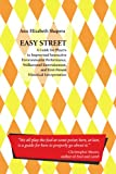 Easy Street: A Guide For Players In Improvised Interactive Environmental Performance, Walkaround Entertainment, And First-Person Historical Interpretation