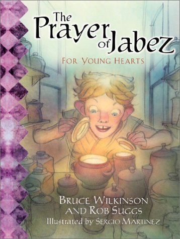 Prayer of Jabez for Young Hearts, BRUCE WILKINSON, ROB SUGGS, SERGIO MARTINEZ