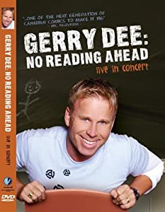 Gerry Dee: No Reading Ahead