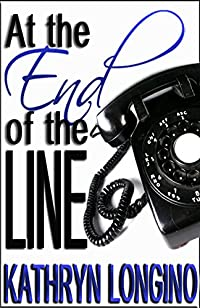 At The End Of The Line by Kathryn Longino ebook deal