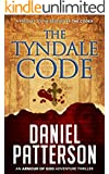 The Tyndale Code: An Action-Packed Christian Fiction Novella (An Armour of God Thriller Book 1)
