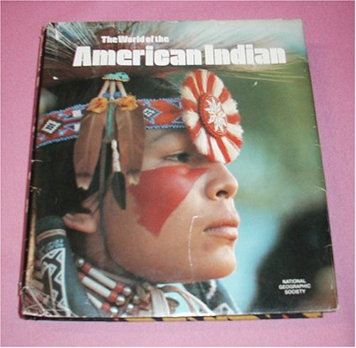 The World of the American Indian (Story of Man Library)