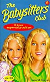 "Babysitters Club Collection: "" Little Miss Stoneybrook...and Dawn "" , "" Hello, Mallory "" , "" Goodbye Stacey, Goodbye "" No. 5 (Babysitters Club Collection) (0590198831) by Martin, Ann M."