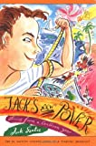 Jack's New Power: Stories from a Caribbean Year (Jack Henry Adventures)