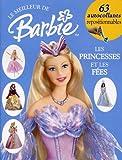 echange, troc Catherine Saunders, Jill Bunyan - Barbie : princesses et contes de fées : Album d'autocollants
