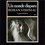 Un monde disparu (French Edition) (2020069873) by Vishniac, Roman