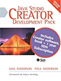 Sun Java(TM) Studio Creator Development Pack: Field Guide and Creator Software Package (0131499947) by Anderson, Gail