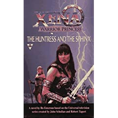 The Huntress And The Sphinx (Xena: Warrior Princess) by Ru Emerson