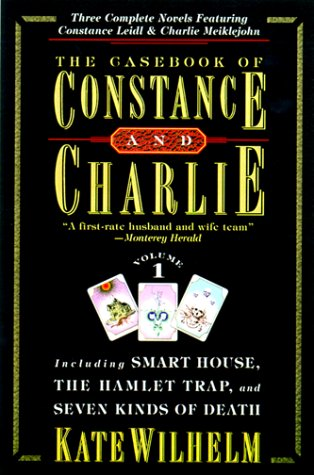 The Casebook of Constance and Charlie, Vol. 1, Kate Wilhelm