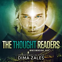 The Thought Readers: Mind Dimensions, Book 1 | Livre audio Auteur(s) : Dima Zales, Anna Zaires Narrateur(s) : Roberto Scarlato