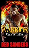 img - for The Warrior (The Clans of Tagus Book 2) book / textbook / text book