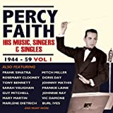 Percy Faith - His Music, Singers & Singles 1944-59