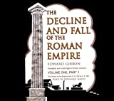 The Decline and Fall of the Roman Empire: Volume 1 (Part 1 of 2 ) (Library Edition)