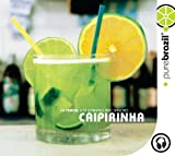 culture  10 Brazilian drinks as cool as caipirinha