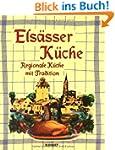 Elsässer Küche. Regionale Küche mit T...