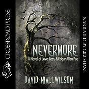 Nevermore: A Novel of Love, Loss, & Edgar Allan Poe | [David Niall Wilson]