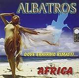 Dove Eravamo Rimas by Albatros