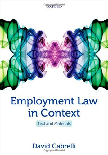 employment-law-in-context-text-and-materials-written-by-david-cabrelli-2014-edition-pap-psc-publishe