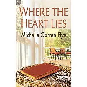 Where the Heart Lies Audiobook