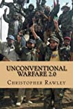 Unconventional Warfare 2.0: A Better Path to Regime Change in the Twenty First Century