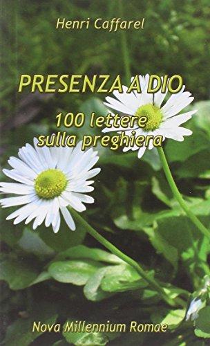 presenza-a-dio-100-lettere-sulla-preghiera