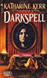 Darkspell (Deverry Series, Book Two) (0553568884) by Kerr, Katharine