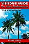 Visitor's Guide to the Bahamas - The...