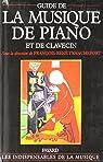 Guide de la musique de piano et de clavecin par Tranchefort