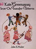 img - for Kate Greenaway Iron-on Transfer Patterns (Dover Iron-On Transfer Patterns) book / textbook / text book