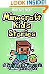 Minecraft Kid's Stories: A Series of...