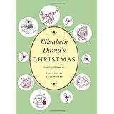 Elizabeth David's Christmas ~ Elizabeth David