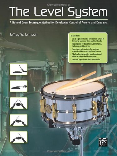 the-level-system-a-natural-drum-technique-method-for-developing-control-of-accents-and-dynamics