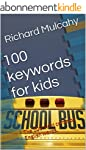 100 keywords for kids: The 100 most c...