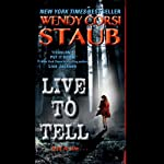 Live to Tell | Wendy Corsi Staub
