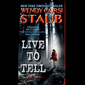 Live to Tell | [Wendy Corsi Staub]